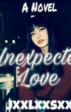 Unexpected Love [Edited] (On-Going) by jxxlxxsxx