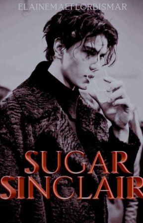 Sinclair Series: Sugar by ElaineMaeFLorBismar