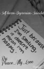 ~Self-harm~Depression~Suicidal~ by Peace_Ally_Love