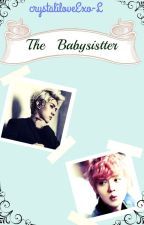 The Babysitter (HH) by crystaliloveExo-L