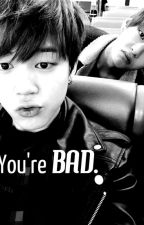 You're bad. |Yoonmin| CANCELADA by worookhyung
