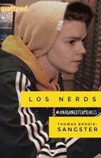 Los nerds (Thomas sangster y tu) © by AnaSangsterMendes