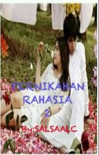 Pernikahan Rahasia (Seseon 2) by SALSAALC
