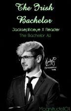 The Irish Bachelor Jacksepticeye X Reader Bachelor! AU by Magnitude101