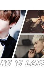 (Chanbaek) This is Love?  by baekhyunee_exoiloveu