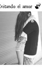 Evitando El Amor by LisbeyPerdomo