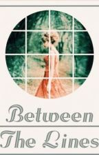 Between The Lines by lollipopsongs