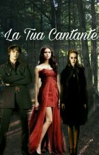La Tua Cantante (The Witch Twins Mate) by kylieloves0919