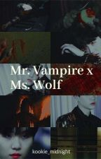Mr.vampire X Ms.wolf by kookie_mybae
