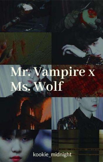 Mr.vampire X Ms.wolf (Yoongi Fanfic)
