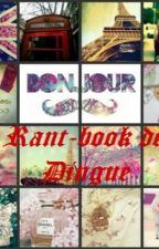 Rant-book De Dingue  by Jenny116