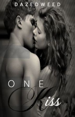 One Kiss... (Completed) by daisy_chain