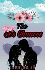 The Ex's Chances by Ismaylee_14