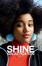 Shine by galactica97