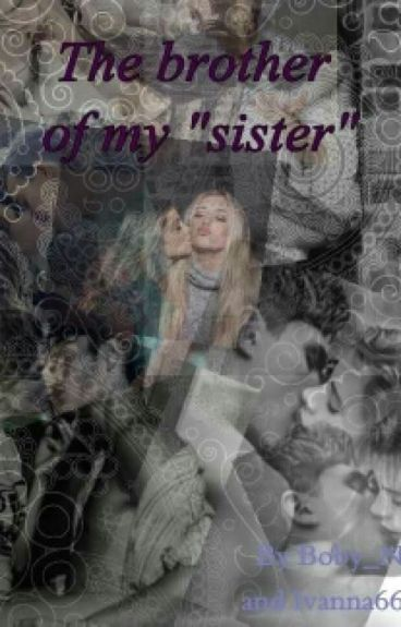 """The Brother of My """"Sister"""""""