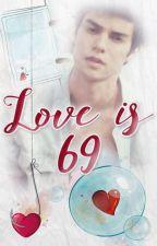 Love is 69 (Azrael Montefalco Fan-fiction) by orientalfairy
