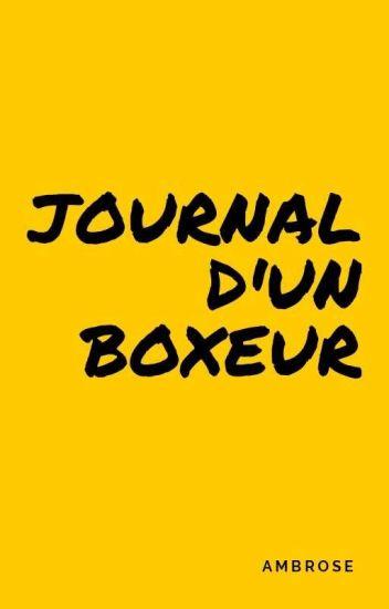 Journal d'un boxeur. [TOME 2/2]
