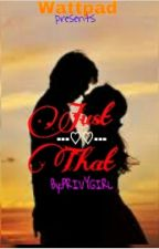 JUST THAT (One Shot Story) by yellow_crystal