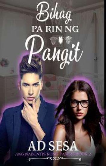 BIHAG PARIN NG PANGIT (ANG NABUNTIS KONG PANGIT BOOK-2) ✔️