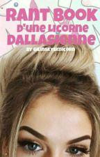 Rantbook D'une Licorne Dallasienne by gilinskysxnicorn