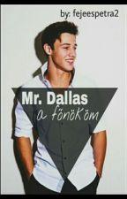 Mr. Dallas a főnököm [C.D.] ~ BEFEJEZETT by fejeespetra2
