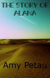 The story of Alana by amy_petau