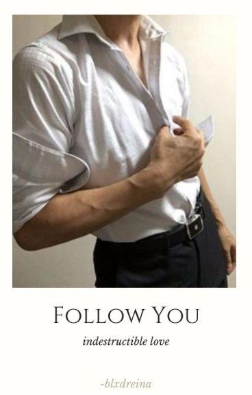 Follow You • Leah Clearwater