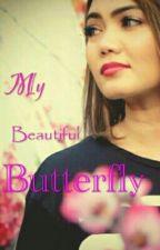 My Beautiful Butterfly by MrsAyuu