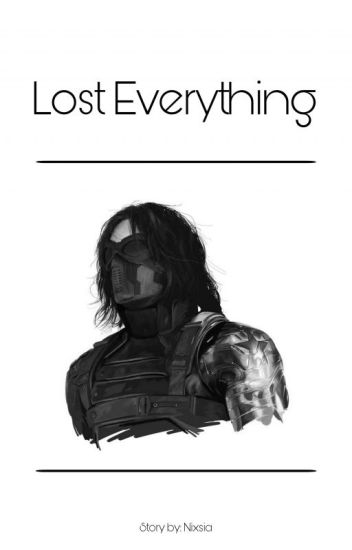 Lost Everything // Bucky Barnes