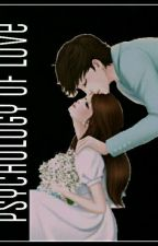 Psychology Of Love by TaeraYoungBae