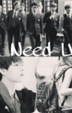I Need U || أحـتٓآجُـكـْ  by KimRiMa
