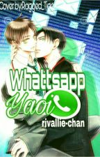 Whattsapp. {Yaoi +18} by rivallie-chan