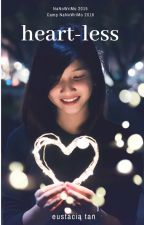 Heart-Less by EustaciaTan14