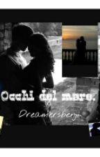 Occhi Del Mare|| Benjamin Mascolo by Dreamersbenji