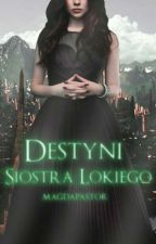 Destyni- Siostra Lokiego by magdapastor