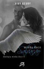 Minha Doce Salvação( 2° Livro da Duologia Minha Doce) ( DEGUSTAÇÃO-VENDA AMAZON) by VivyKeury