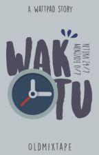 {#2} WAKTU by oldmixtape