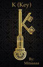 K (key) by Mitaaaaa
