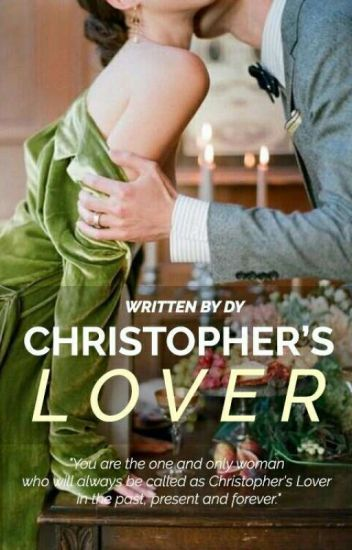 Christopher's Lover [COMPLETED]