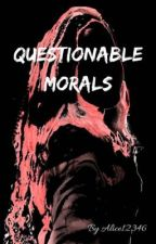 Questionable Morals by AliceW12346