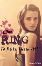 One Ring To Rule Them All by pam