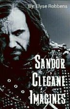 Sandor Clegane Imagines by PsychedeliCat96