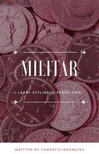Militar. -Os, Larry Stylinson. by VaneStylinson2202