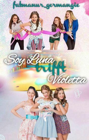 Soy Luna trifft Violetta [Soy Luna & Violetta FF]#CrystalAwards2017 #Wattys2017