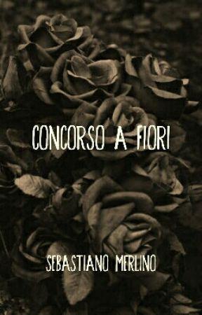 Concorso a fiori by SebastianoMerlino