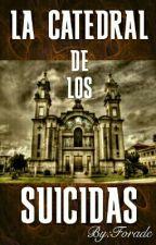 La Catedral De Los Suicidas by Forade