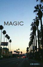 MAGIC by williyun