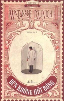 Đọc truyện Đèn không hắt bóng - Watanabe Dzunichi