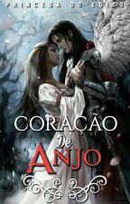 Coração De Anjo     (Pausada) by Princesadoegito