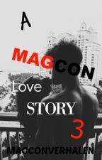 A Magcon Love Story 3 (Bezig) by magconverhalen